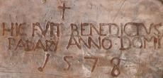 HIC FVIT BENEDICVS PADARY ANNO DOMINE 1578